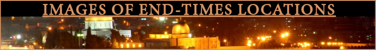 Image of a Jerusalem at night linking to a web page with photos of end-times locations on it
